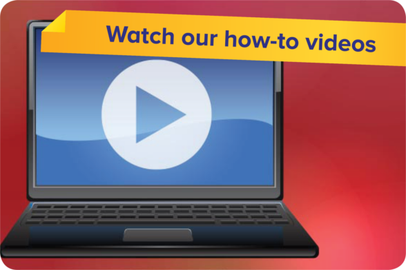 Watch our how-to videos